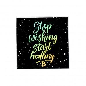 3x Stop Wishing Start...